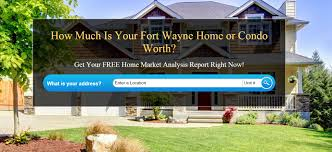 what is my home worth fort wayne real estate