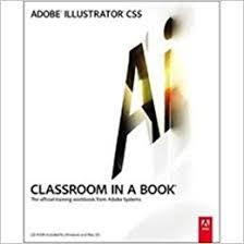download full version adobe illustrator cs5 adobe illustrator cs5 classroom in a book adobe creative team
