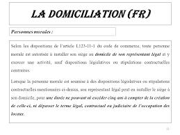 autorisation domiciliation si e social la domiciliation projet de loi n complétant la loi n 15 95 formant
