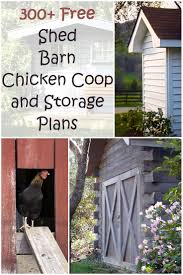 Shed Barns 300 Shed Barn Chicken Coop And Storage Plans Plus More