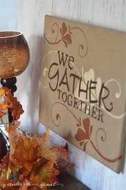 thanksgiving sign we gather together thanksgiving sign grant
