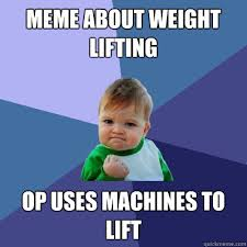 Weight Lifting Memes - weights memes 28 images girl weight lifting meme memes gaining