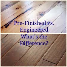 pre finished wood flooring vs engineered flooring what s the