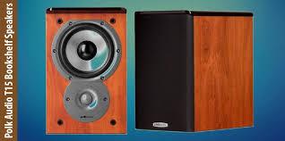 Review Bookshelf Speakers Polk Audio T15 Bookshelf Speakers Review Honest Opinions