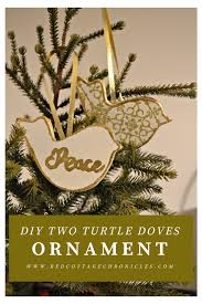 two turtle doves diy ornament tutorial