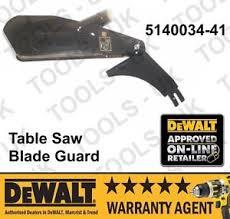 dewalt table saw guard dewalt table saw blade guard dw745 5140034 41 ebay