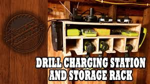 Hanging Charging Station Drill Charging Station And Storage Rack Shop Project Youtube