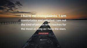 I Am Comfortable Gertrude Ederle Quote U201ci Have No Complaints I Am Comfortable And