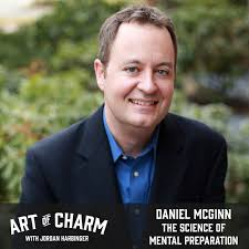 daniel mcginn the science of mental preparation episode 652