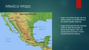 Maps Mexico Mexico Maps Major Mountain Ranges Are The Sierra Madre Occindental