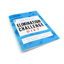 How To Do Challenge How To Do An Elimination Challenge Diet E Book Naturopathic