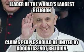 World S Best Memes - the dopest pope francis memes on the internet gizmodo australia