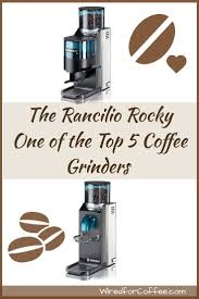 Rancilio Rocky Coffee Grinder 72 Best Coffee Grinder And Brewer Images On Pinterest