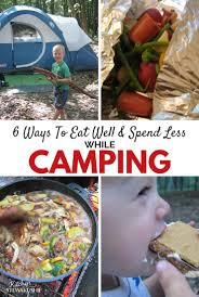 eat real food while camping enjoy whole foods in the wilderness