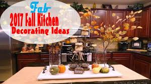 fall kitchen decorating ideas 2017 fall kitchen decorating ideas