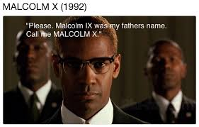 Malcolm X Memes - malcolm x the titular line know your meme