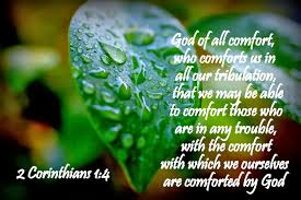 Comfort Verses God Of All Comfort Who Comforts Us In All Our Tribulation
