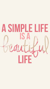 best 25 simple quotes ideas on simple things quotes
