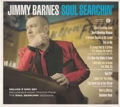 Jimmy Barnes News Jimmy Barnes Soul Searchin U0027 At Discogs