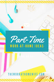 8 awesome ways to find part time work from home