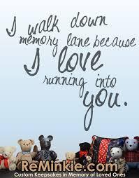 memory quotes part 1 reminkie memory bears custom keepsakes