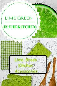 Green Kitchen by The 25 Best Lime Green Kitchen Ideas On Pinterest Lime Green