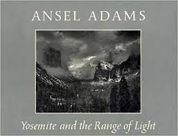 Yosemite And The Range Of Light Ansel Adams Paul Brooks
