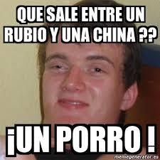 Rubio Meme - meme personalizado que sale entre un rubio y una china 癲un