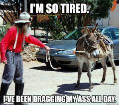 I M So Tired Meme - m so tired