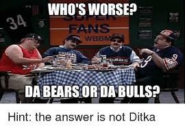 Da Bears Meme - who s worse wbbm da bears or da bulls sports meme on me me