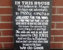 gifts for lord of the rings fans in this house we do geek sign this sign is great for fans of