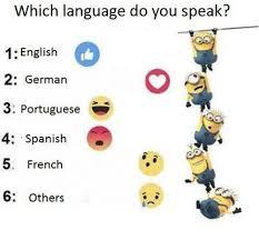 German Language Meme - which language do you speak 1 english 2 german 3 portuguese g 4