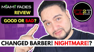 miami fades review haircut review good or bad youtube