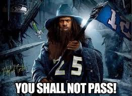 You Shall Not Pass Meme - 22 meme internet you shall not pass seahawks sherman 12thman