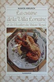 cuisine de lorraine cuisine villa lorraine lecailler palais by marcel kreusch abebooks