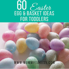 easter candy for toddlers 60 easter egg and basket fillers for toddlers takes 5