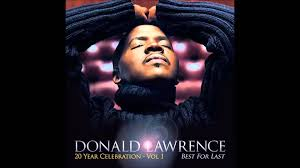 Download Rev Fc Barnes Albums Donald Lawrence Best For Last Feat Yolanda Adams And The Tri