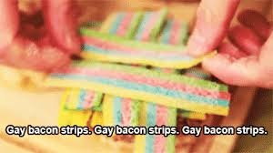 Bacon Strips And Bacon Strips Meme - gay bacon strips gifs get the best gif on giphy