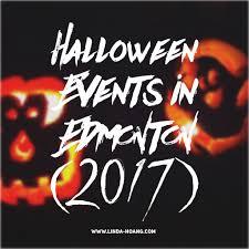 explore edmonton guide to 2017 halloween events linda hoang