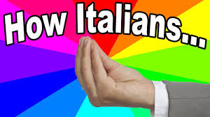 Meme Meaning French - what is the italian hand gesture meme the meaning and origin of the