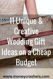 cheap wedding presents 15 sentimental wedding gifts for the creative wedding