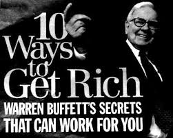 warren buffett u0027s 10 ways to get rich