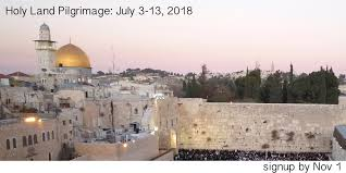 pilgrimage to the holy land holy land pilgrimage july 2018 the episcopal church of the holy