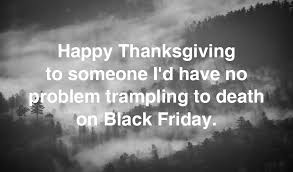Funny Black Friday Memes - funniest black friday memes saayman says