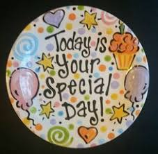 it s your special day plate it s your special day plate birthday plate special hinzpirations