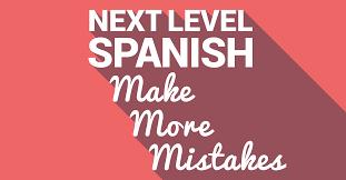two things to sound 10x more spanish nachotime spanish