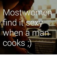 Sexy Women Meme - most women find it sexy when a man cooks meme on sizzle