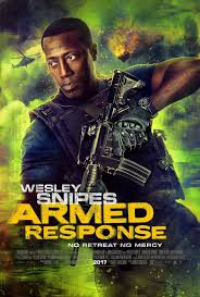 armed response the year in movies 2017 pinterest movie and