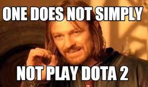 Meme Generator 2 Pictures - meme creator one does not simply not play dota 2 meme generator