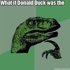 Donald Duck Memes - meme creator what if donald duck was the